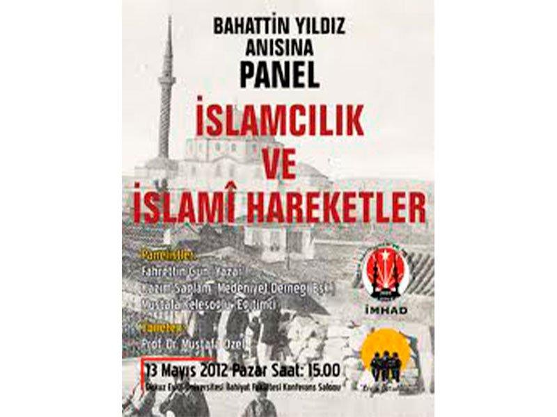 İslamcılık ve İslami Hareket Konulu Panel