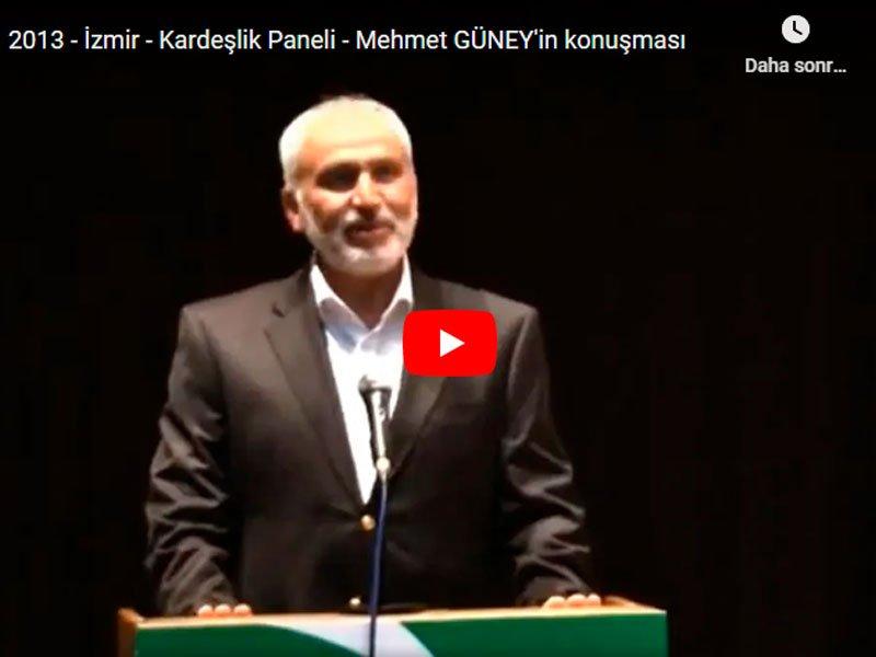Mehmet Güney - Kardeşlik Paneli Konuşması - 2013