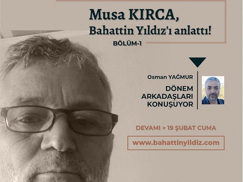 Musa KIRCA ile söyleşi
